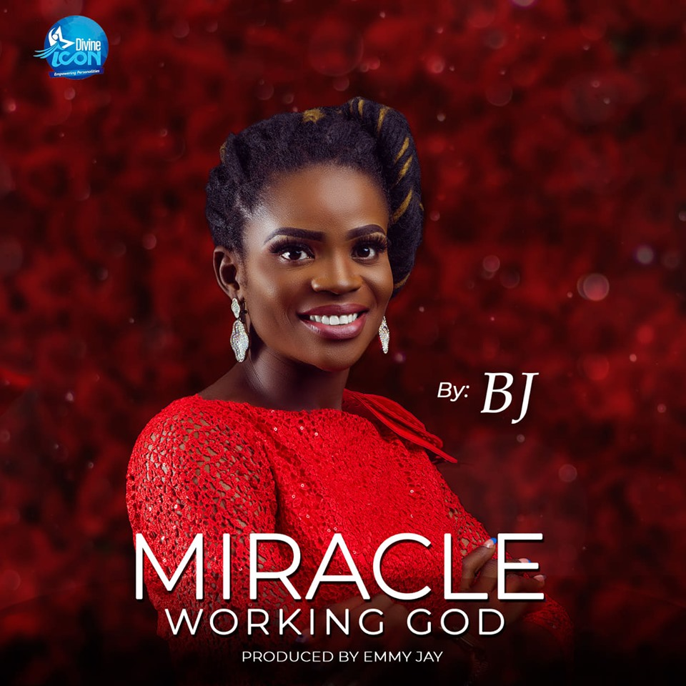 Divine ICON Season 7 2nd Runner Up- BJ Releases her Debut Single titled Miracle Working God
