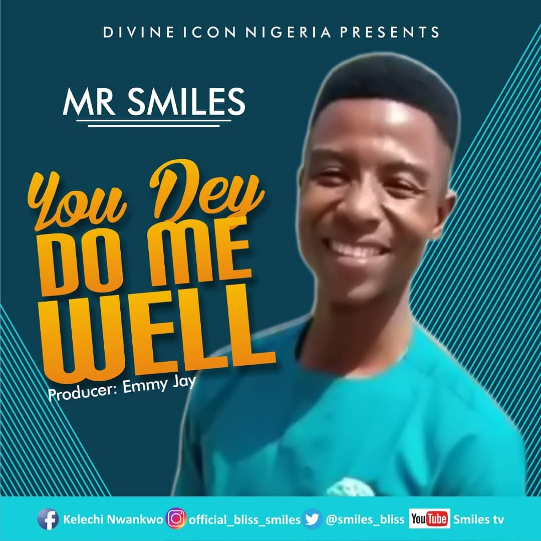 Amb. Kelechi – Release his Debut Single Titled – You De Do Me Well  [Official Audio]